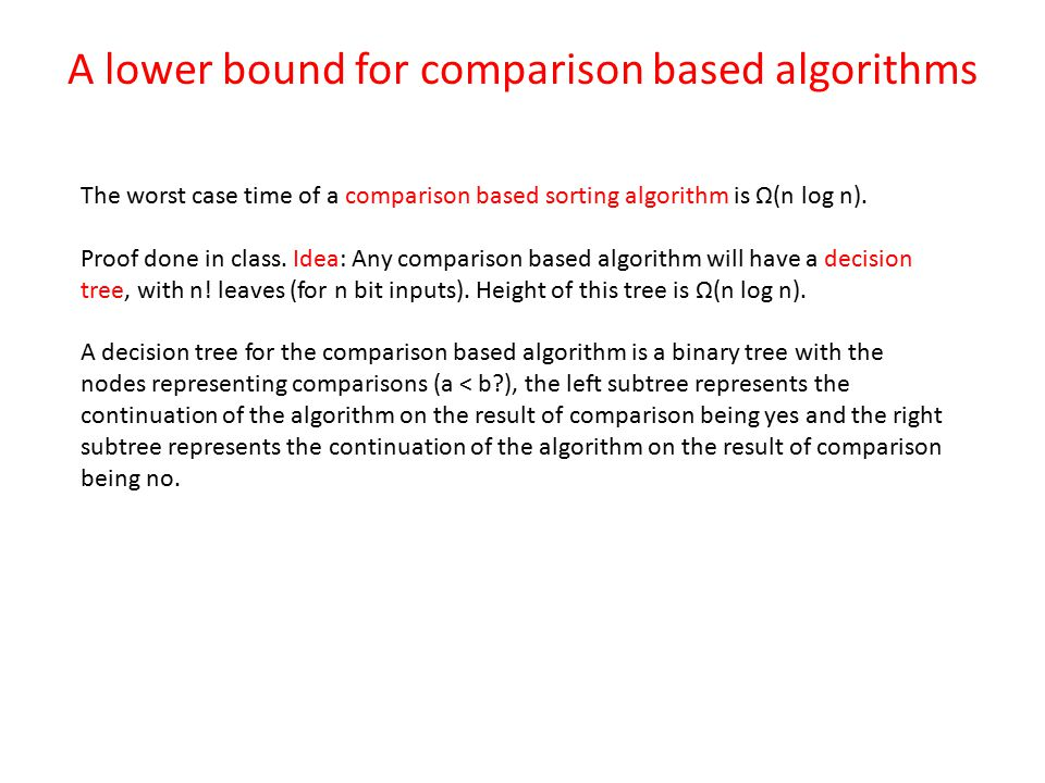A lower bound for comparison based algorithms