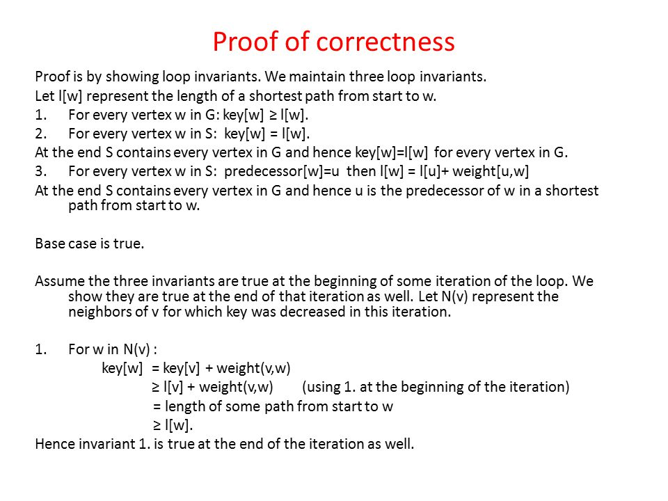 Proof of correctness Proof is by showing loop invariants. We maintain three loop invariants.