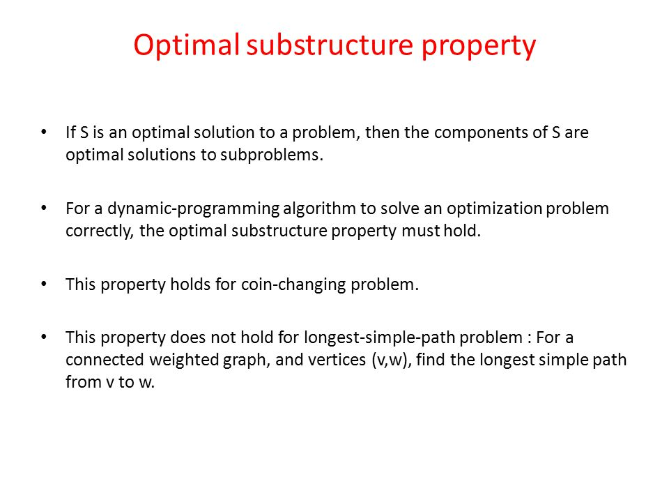 Optimal substructure property