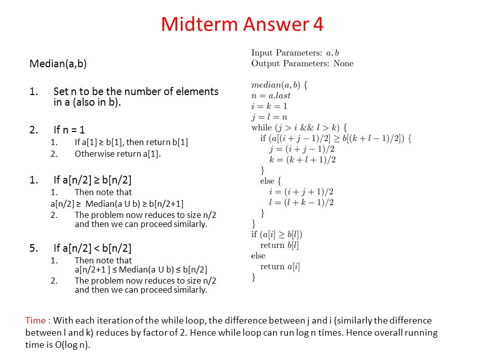 Midterm Answer 4 Median(a,b)