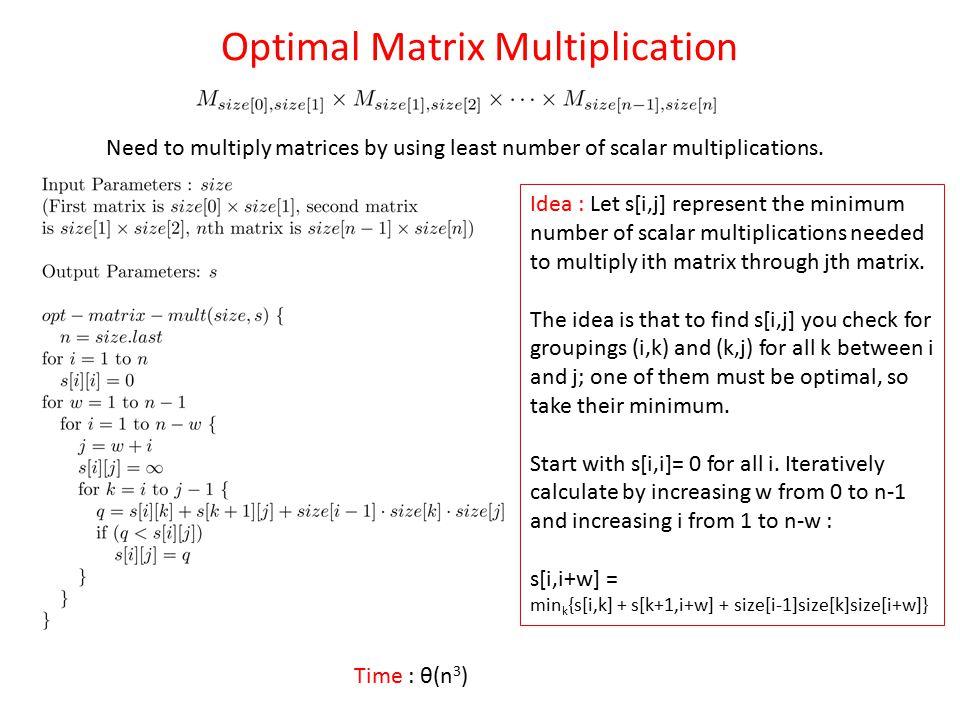 Optimal Matrix Multiplication