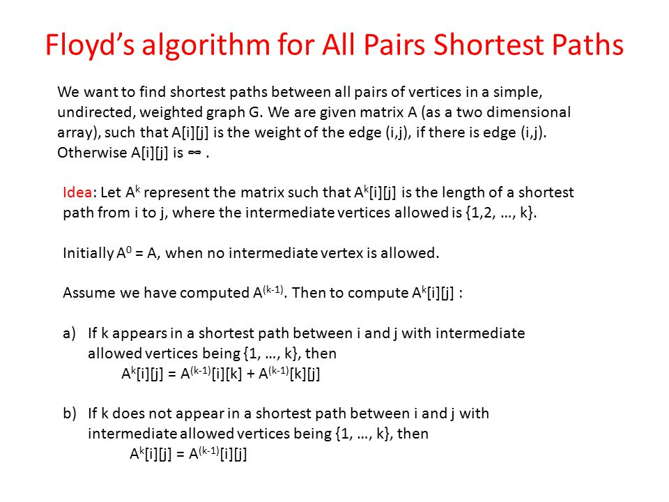 Floyd's algorithm for All Pairs Shortest Paths