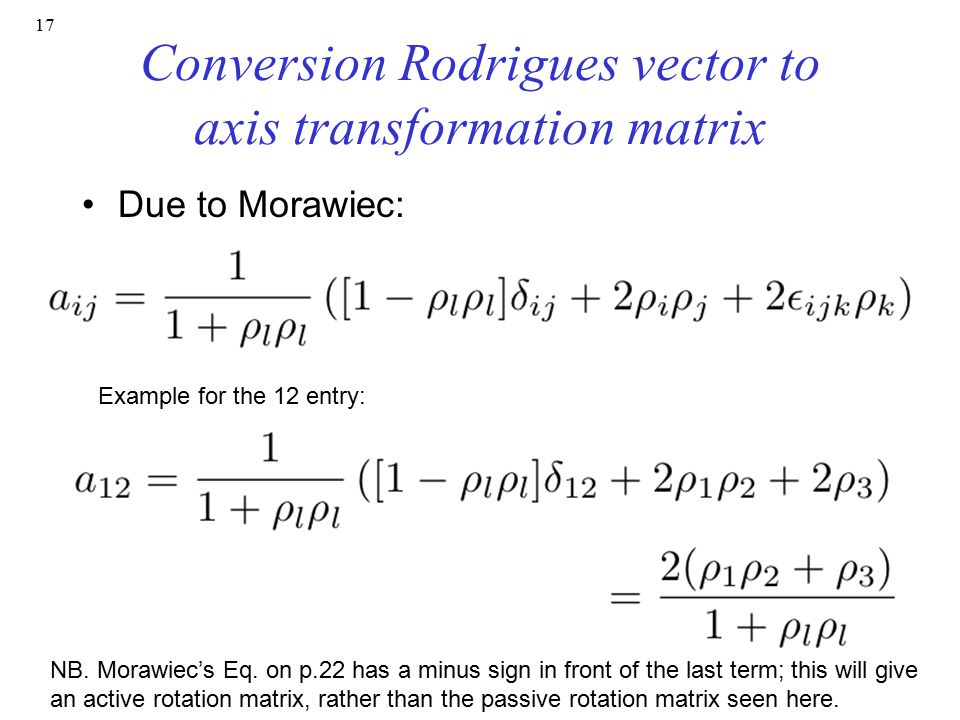 Conversion Rodrigues vector to axis transformation matrix