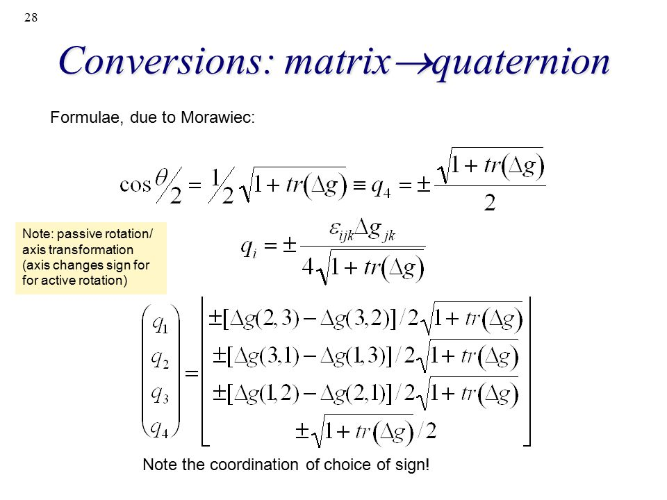 Conversions: matrixquaternion