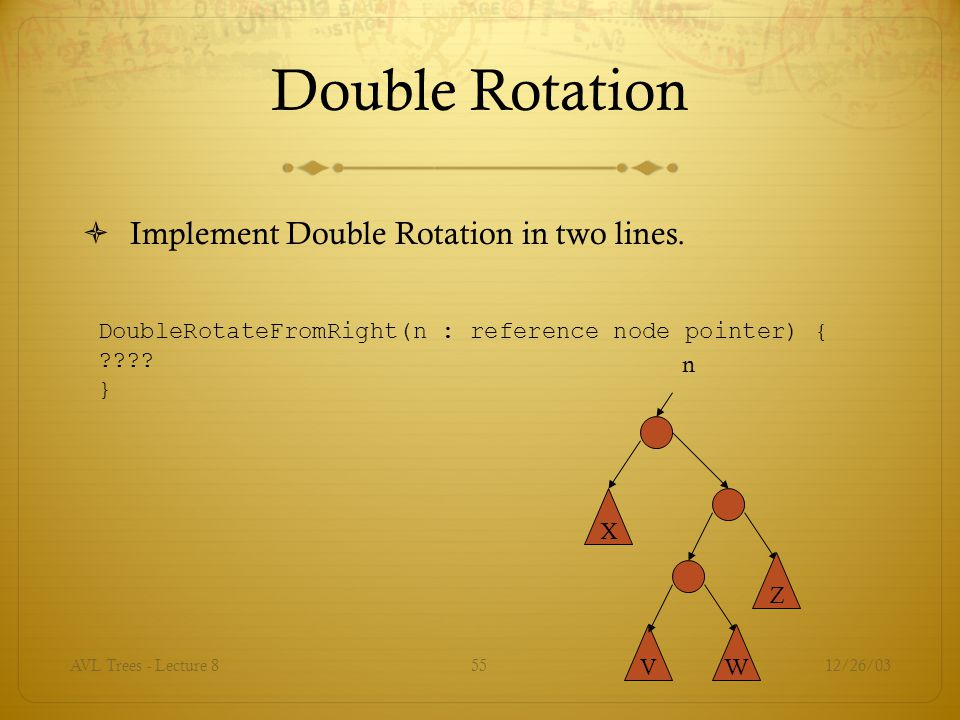 Double Rotation Implement Double Rotation in two lines.