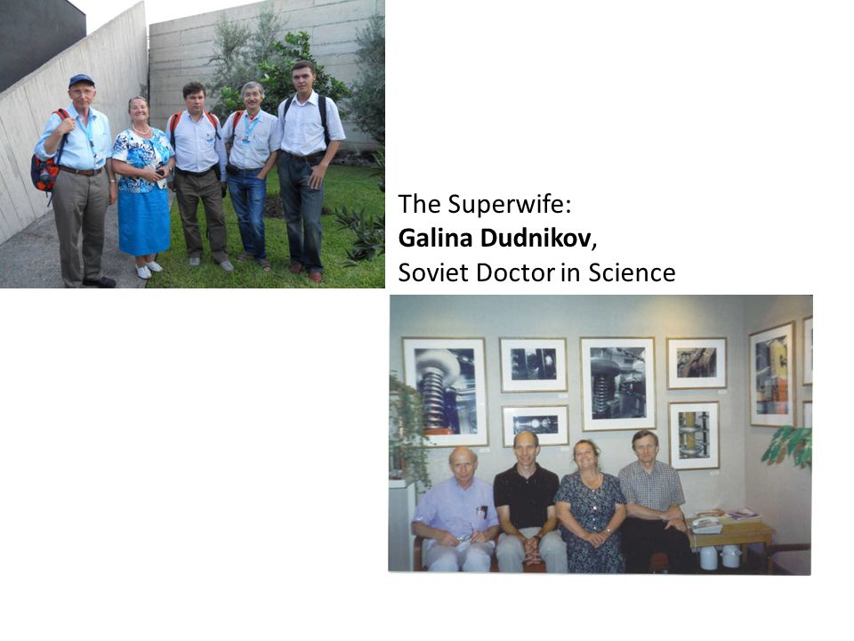 The Superwife The Superwife: Galina Dudnikov, Soviet Doctor in Science