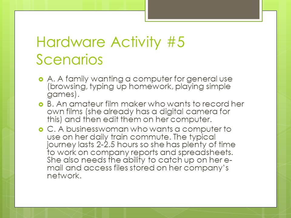 Hardware Activity #5 Scenarios