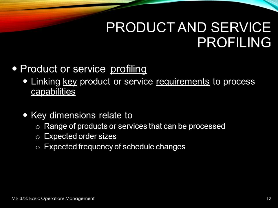 Product and Service Profiling