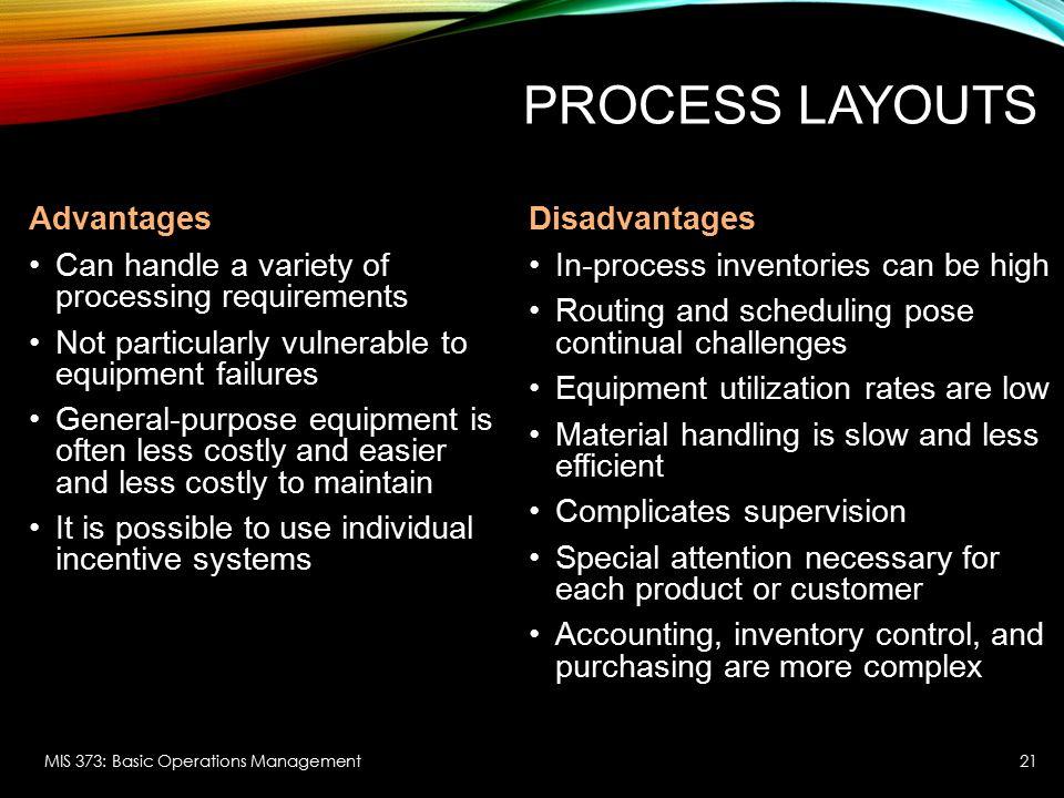 Process Layouts Advantages