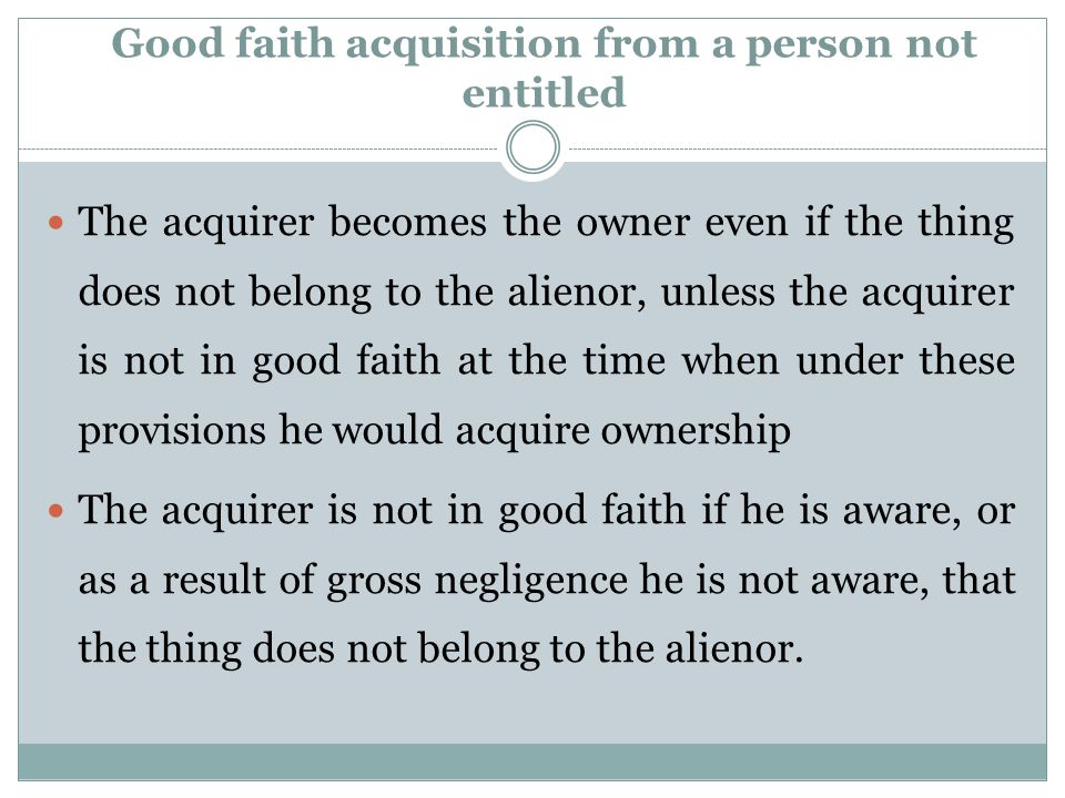 Good faith acquisition from a person not entitled