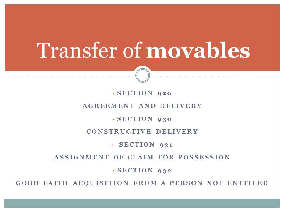 Transfer of movables Section 929 Agreement and delivery Section 930