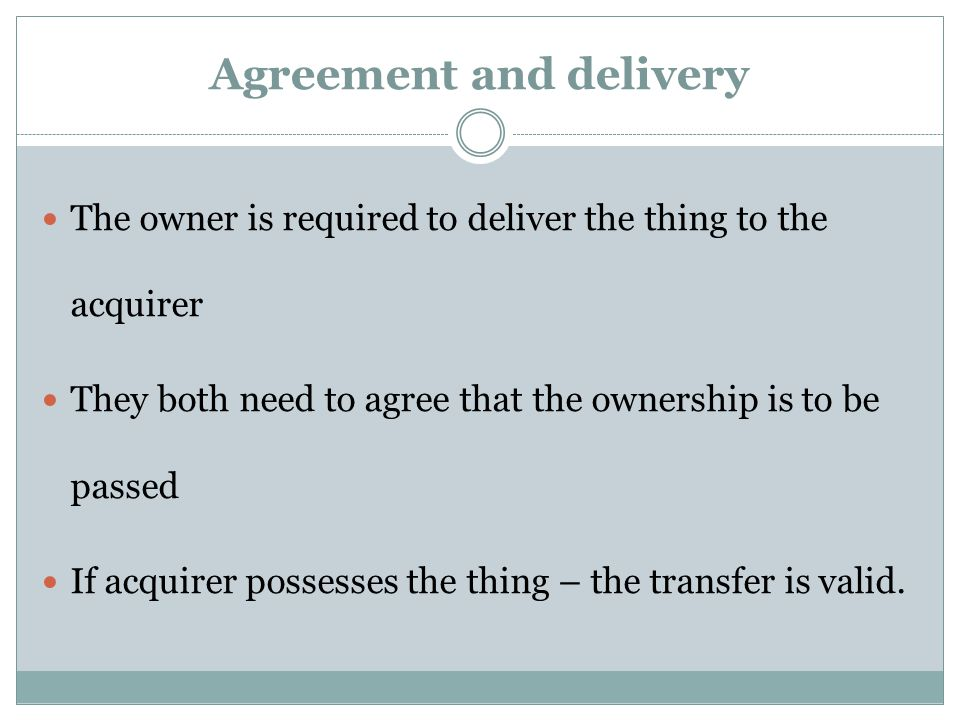Agreement and delivery
