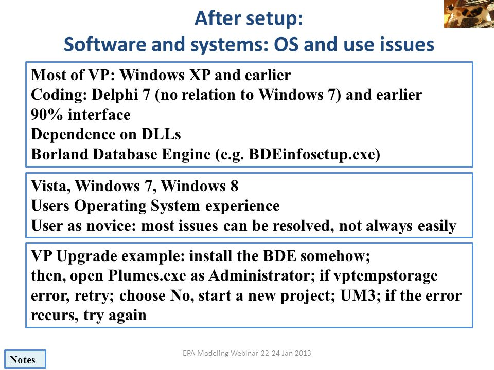 After setup: Software and systems: OS and use issues