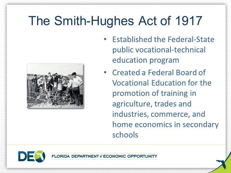 The Smith-Hughes Act of 1917
