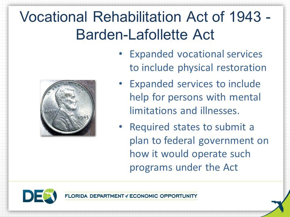 Vocational Rehabilitation Act of 1943 - Barden-Lafollette Act