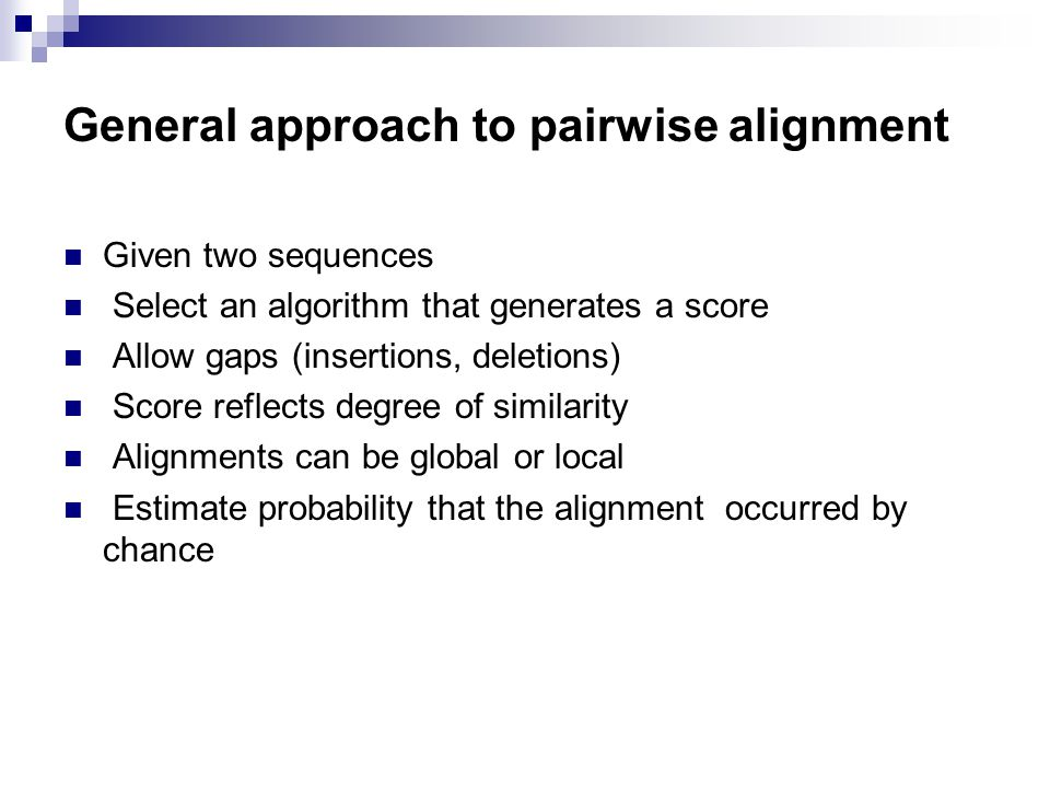 General approach to pairwise alignment
