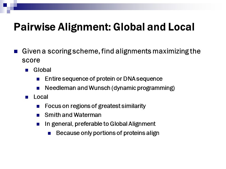 Pairwise Alignment: Global and Local