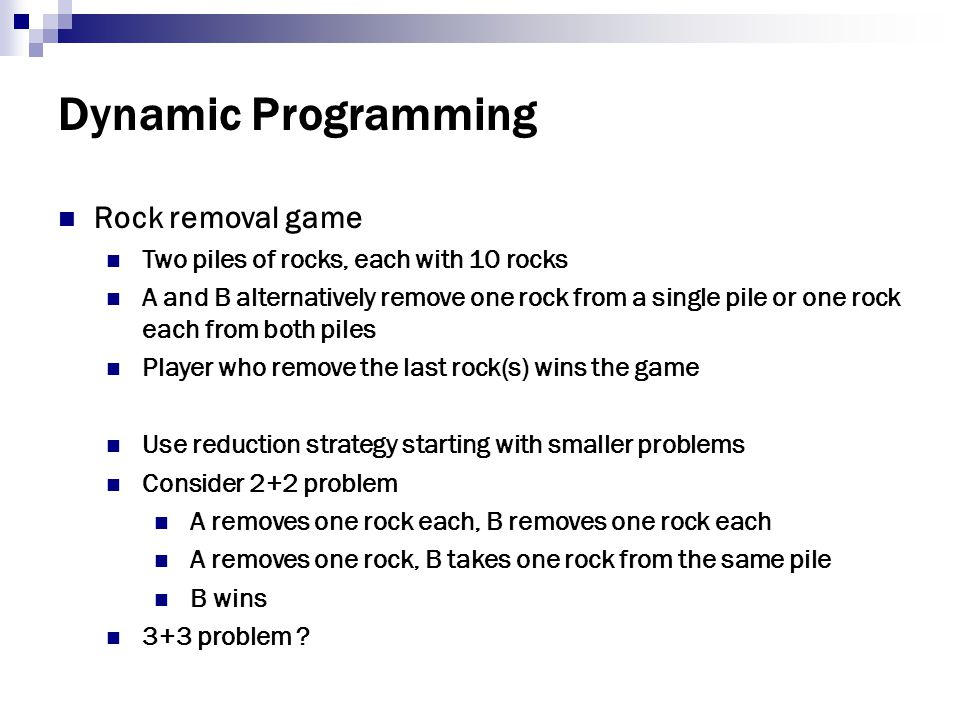 Dynamic Programming Rock removal game