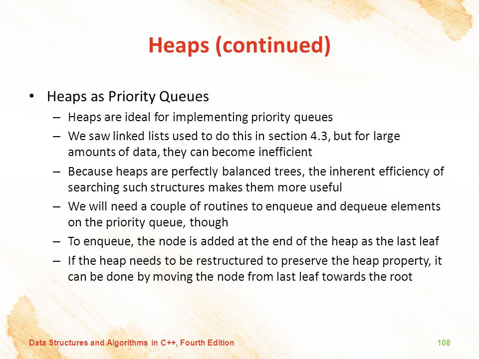Heaps (continued) Heaps as Priority Queues