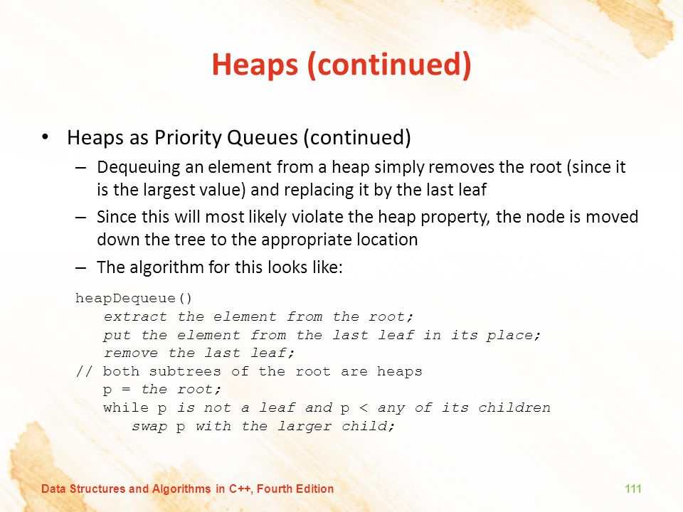 Heaps (continued) Heaps as Priority Queues (continued)