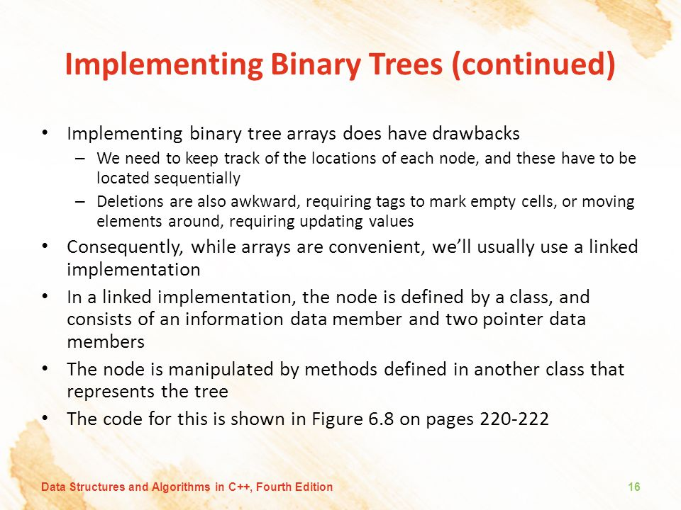 Implementing Binary Trees (continued)
