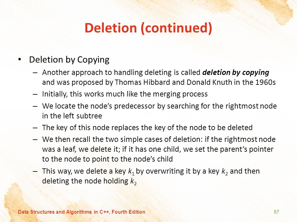 Deletion (continued) Deletion by Copying