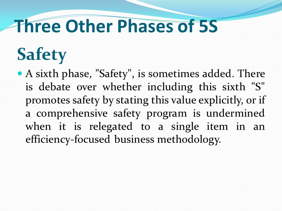 Three Other Phases of 5S Safety