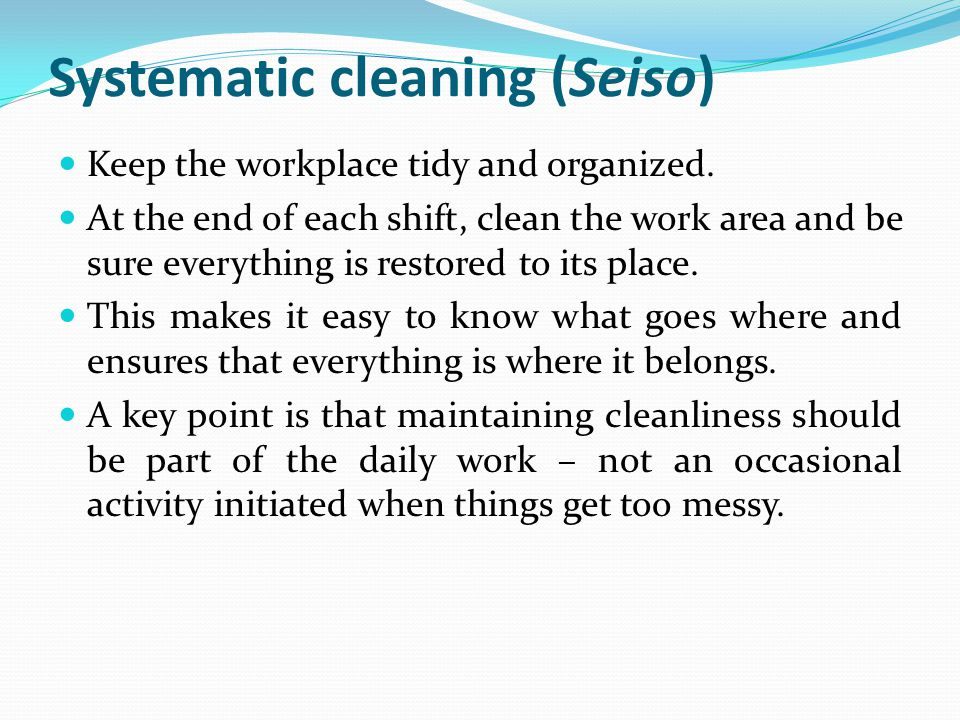 Systematic cleaning (Seiso)