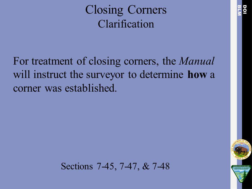 Closing Corners Clarification