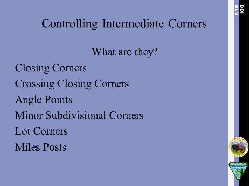 Controlling Intermediate Corners