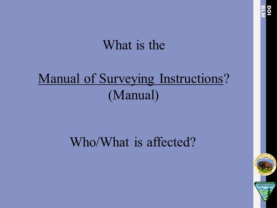 Manual of Surveying Instructions (Manual)