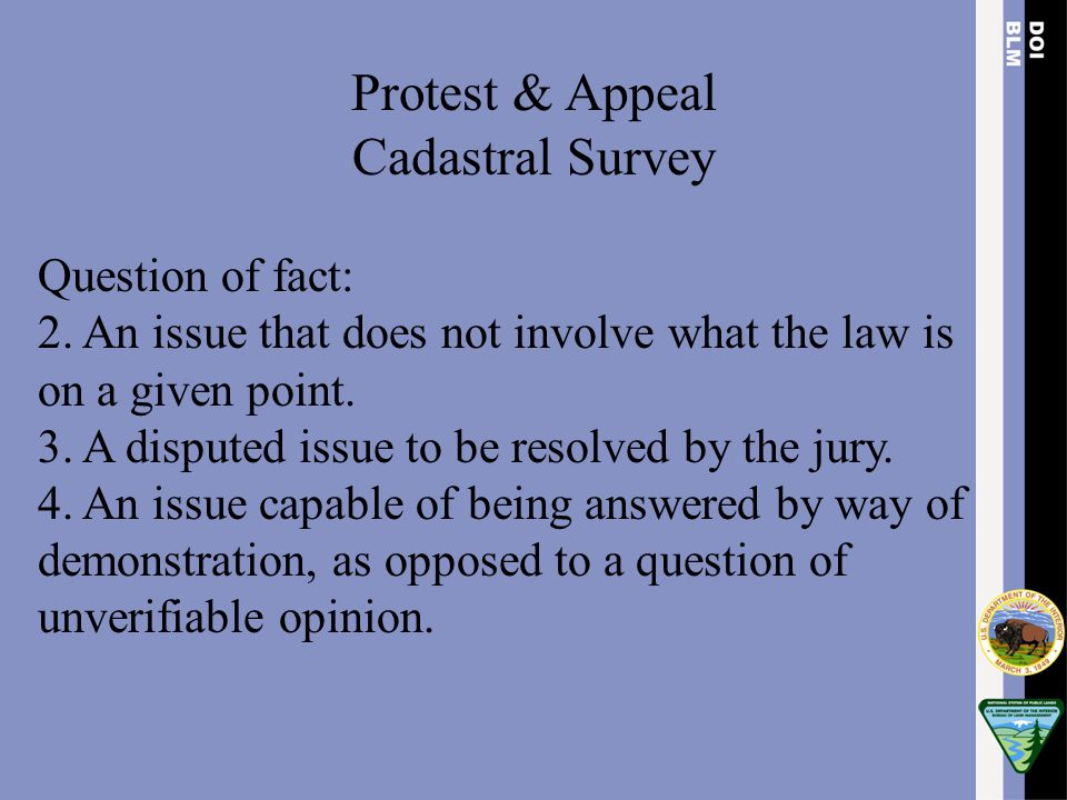 Protest & Appeal Cadastral Survey Question of fact: