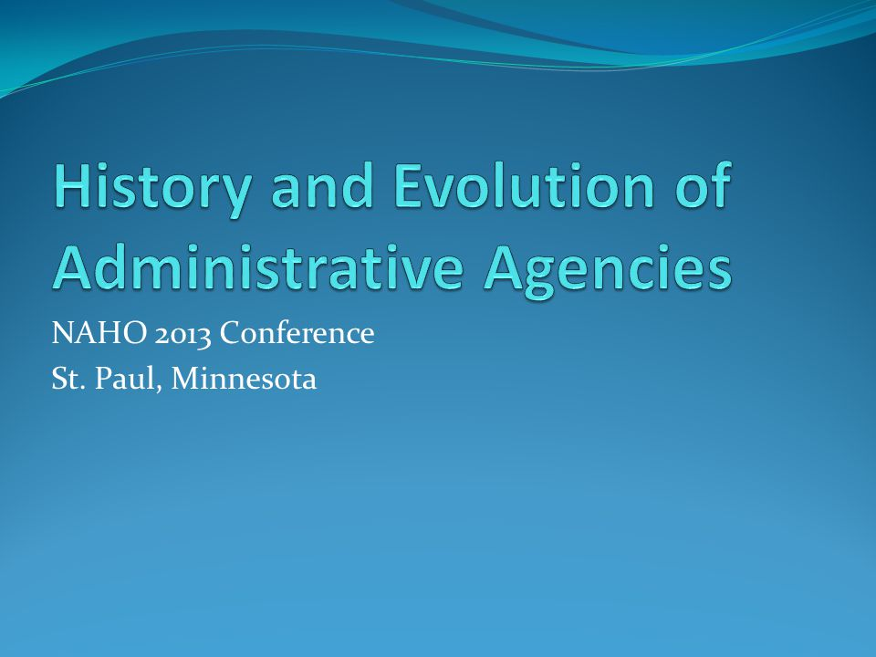 History and Evolution of Administrative Agencies