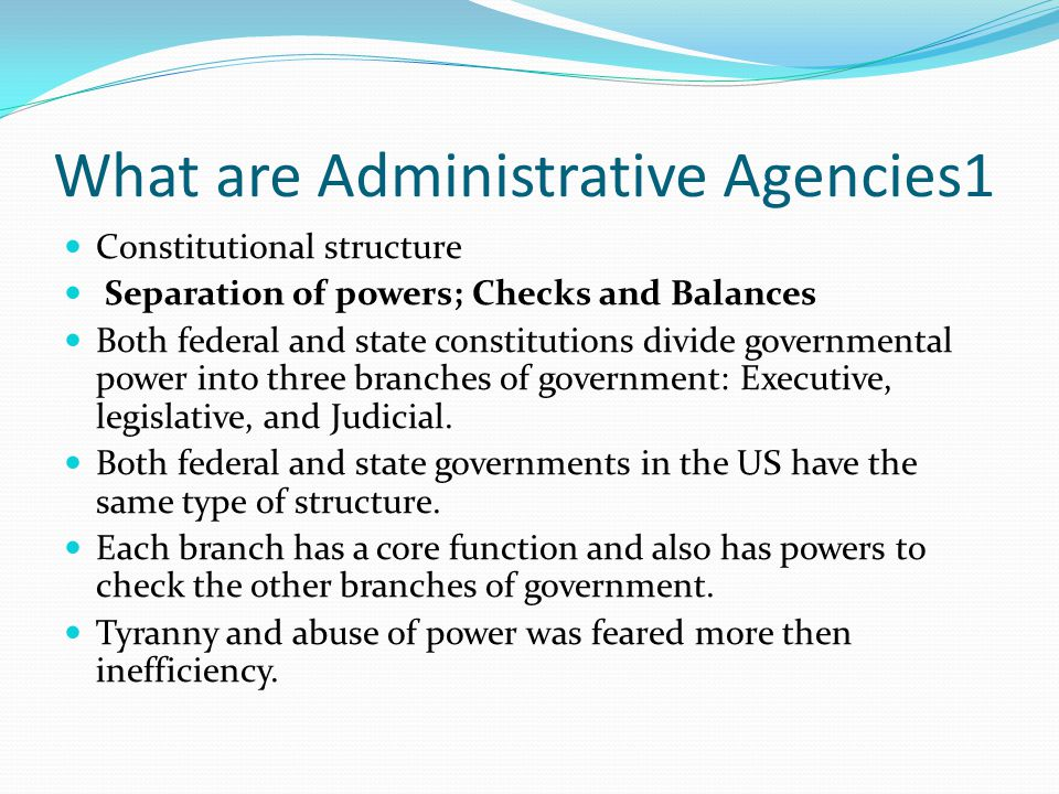 What are Administrative Agencies1