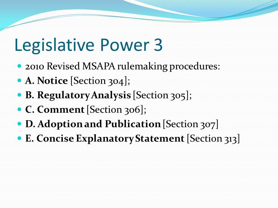 Legislative Power 3 2010 Revised MSAPA rulemaking procedures: