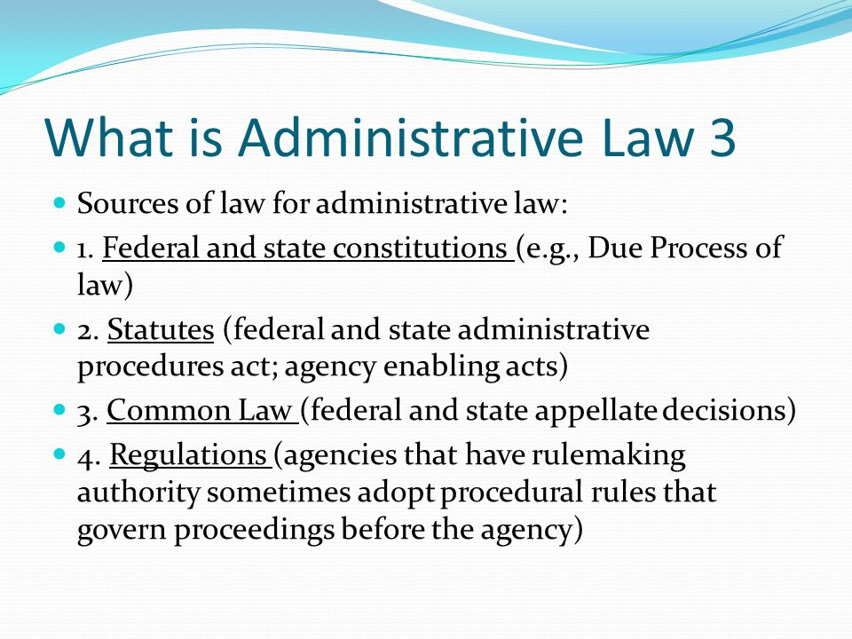 What is Administrative Law 3