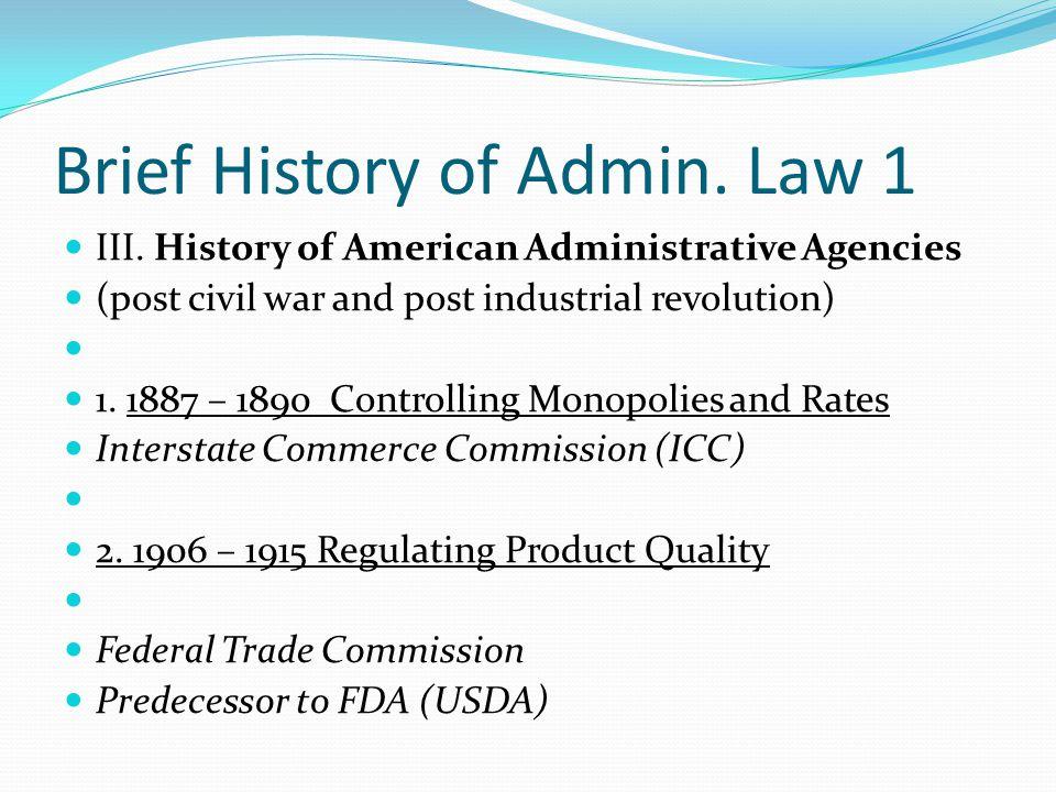 Brief History of Admin. Law 1
