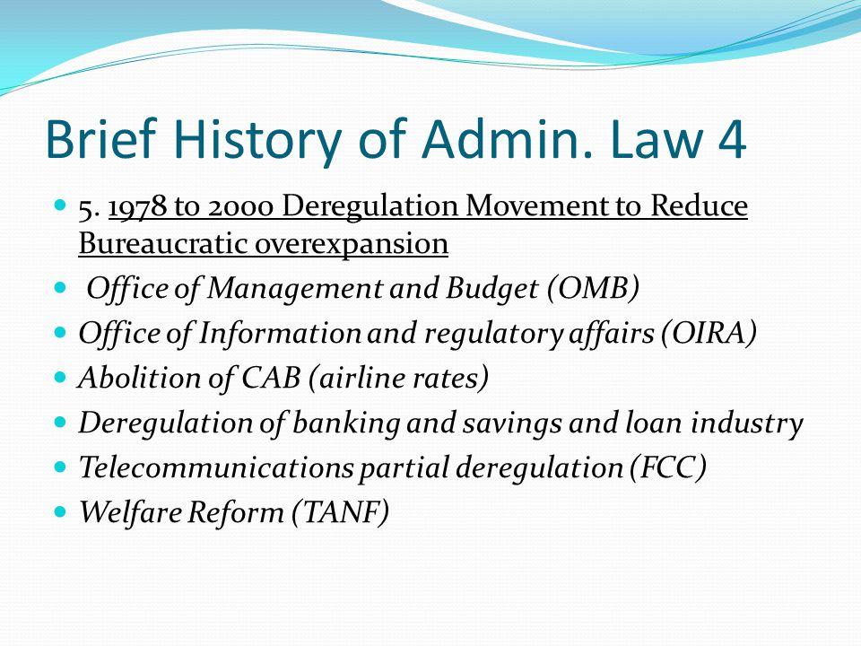Brief History of Admin. Law 4