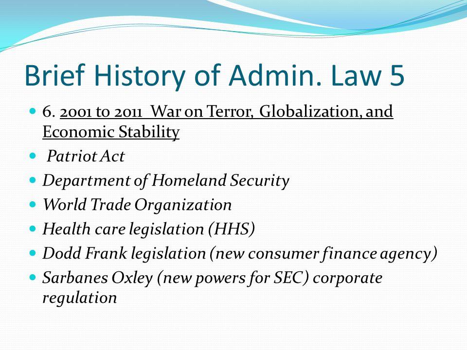 Brief History of Admin. Law 5