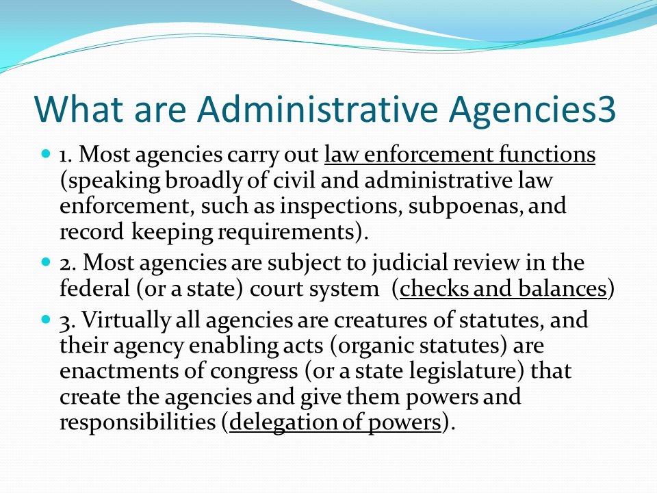 What are Administrative Agencies3