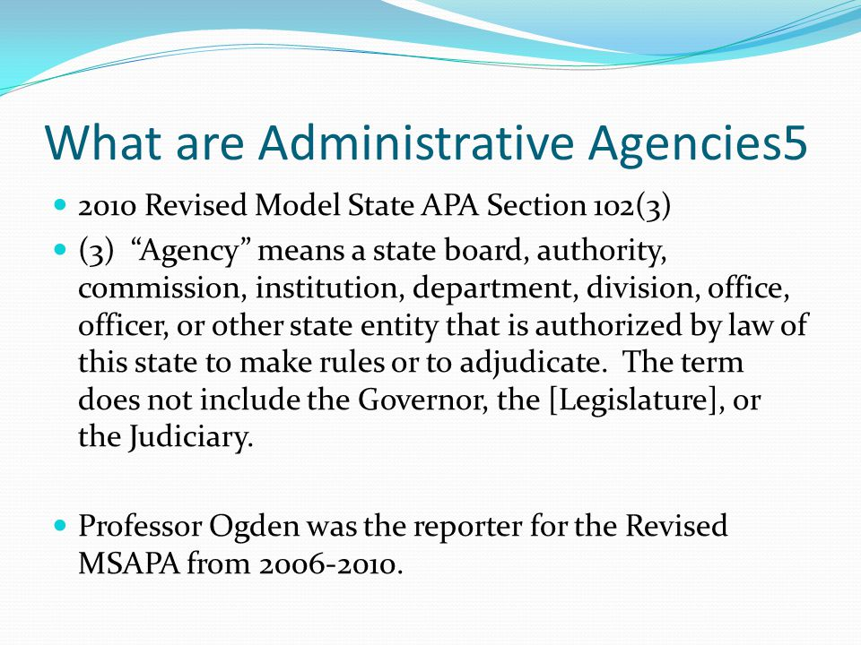 What are Administrative Agencies5