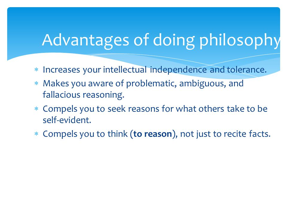 Advantages of doing philosophy