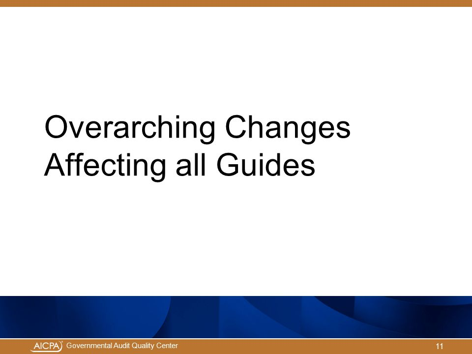 Overarching Changes Affecting all Guides