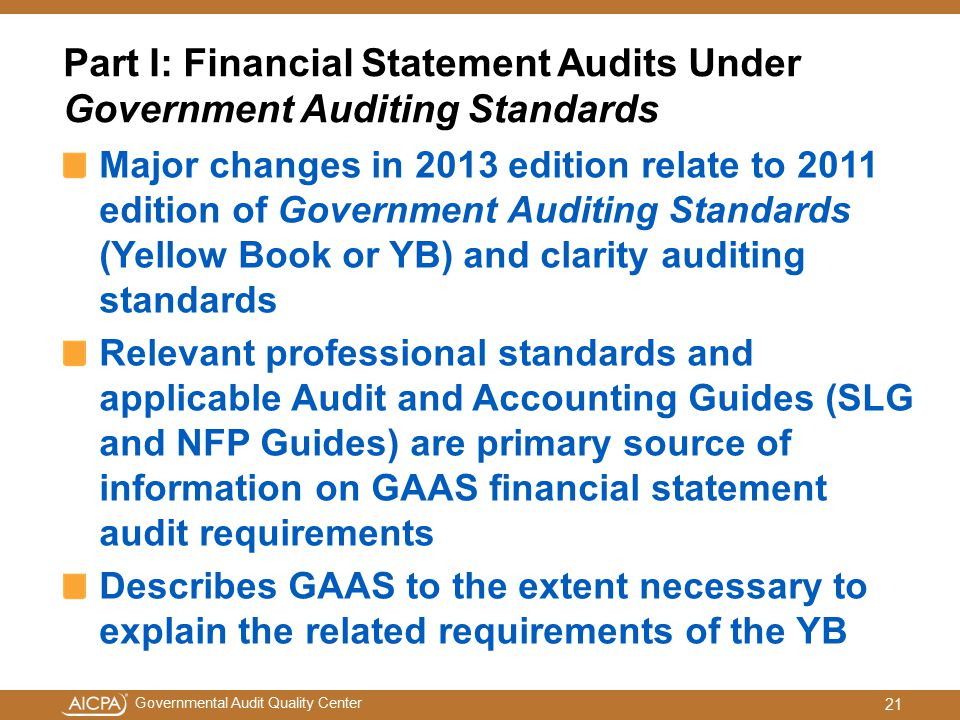 Part I: Financial Statement Audits Under Government Auditing Standards