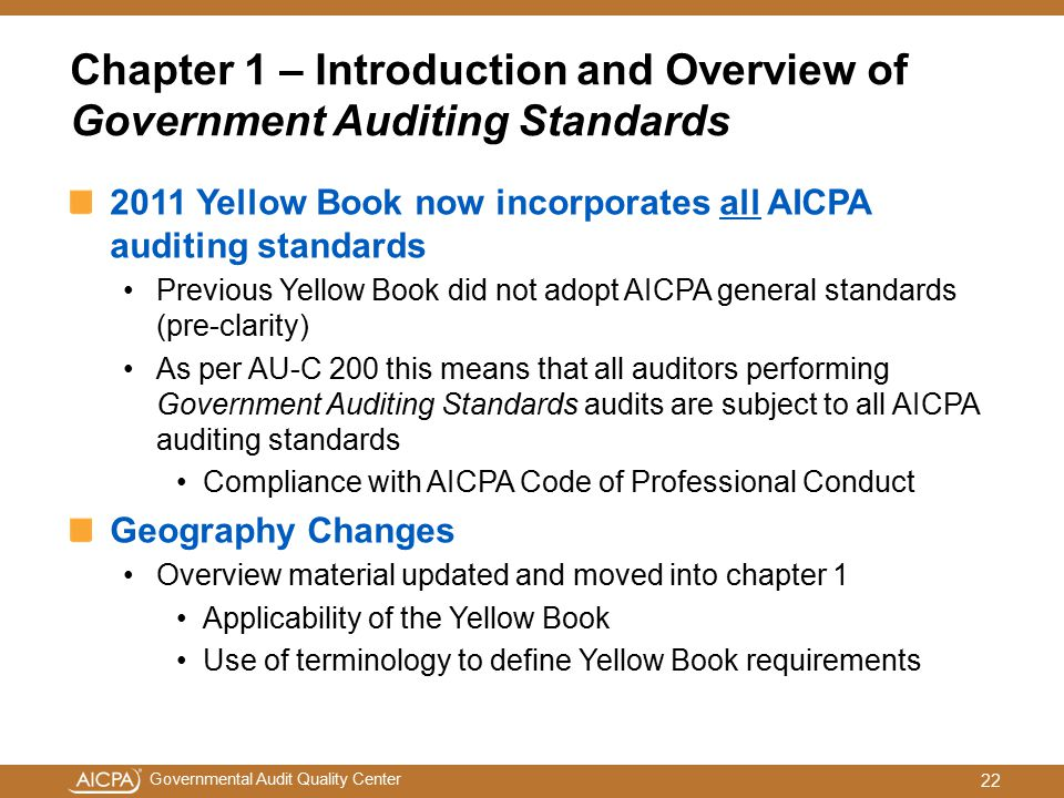 Chapter 1 – Introduction and Overview of Government Auditing Standards