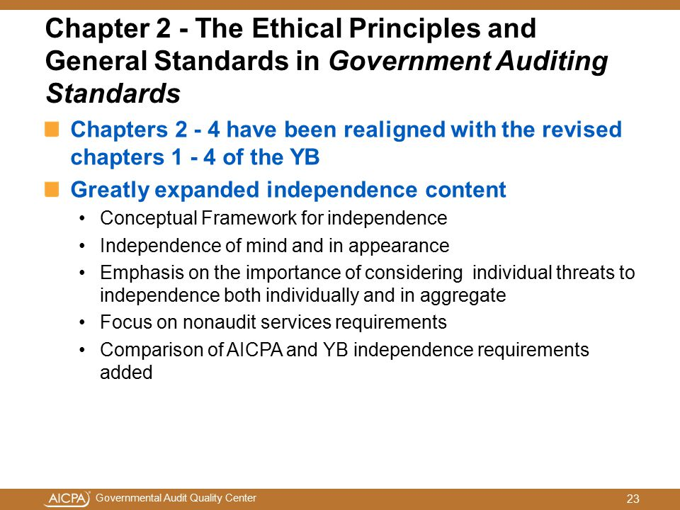 Chapter 2 - The Ethical Principles and General Standards in Government Auditing Standards