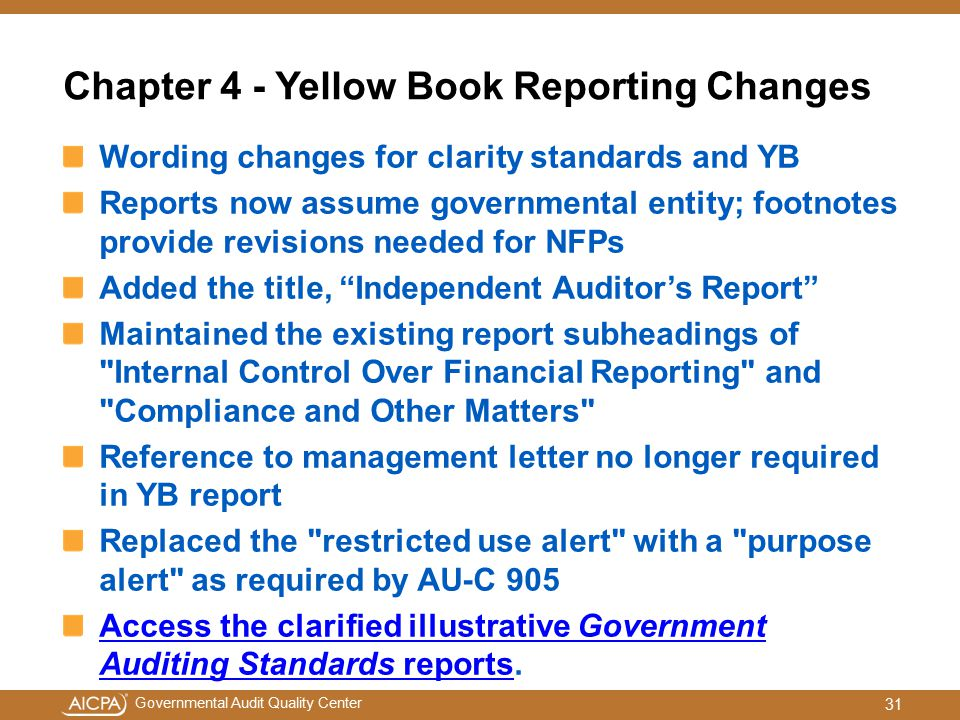 Chapter 4 - Yellow Book Reporting Changes