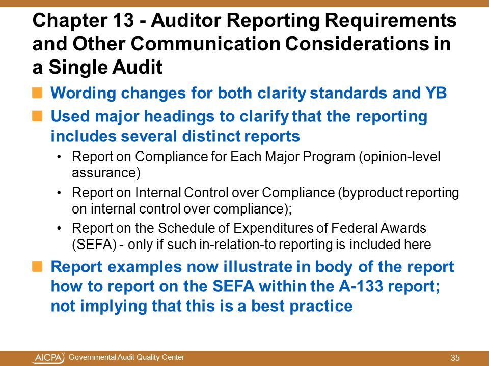 Chapter 13 - Auditor Reporting Requirements and Other Communication Considerations in a Single Audit