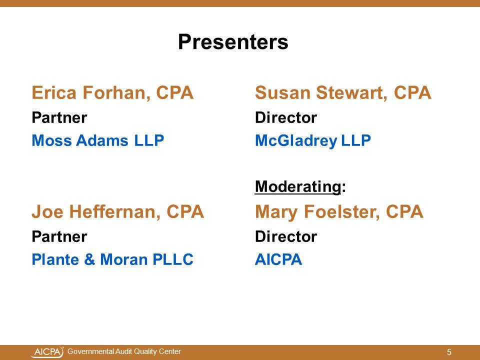 Presenters Erica Forhan, CPA Joe Heffernan, CPA Susan Stewart, CPA