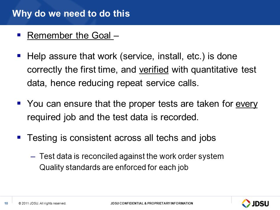 Testing is consistent across all techs and jobs